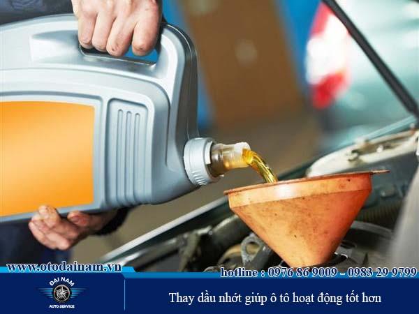 Thay dầu nhớt giúp ô tô hoạt động tốt hơn
