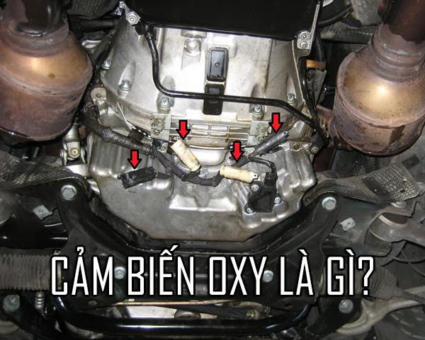 Cảm biến oxy và những hư hỏng ở cảm biến oxy là gì?